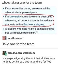 "Not entirely true.  University of Alabama was badly damaged by tornados during the Tuscaloosa tornados and they just ended the semester early.  Students missed final exams but weren't given a ""pass"" they were just given whatever their current grade was as final grade."