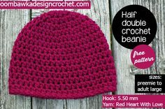 Free Half Double Crochet Beanie Pattern - Sizes Preemie to Adult Large - 5.50 mm hook, Red Heart with Love Yarn #crochet #freepattern