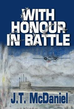 With Honour in Battle by [McDaniel, J.T.]