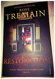 Just read, Restoration by Rose Tremain, loved this book