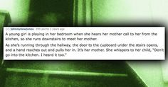 15 People Share Their Creepiest Ghost Stories