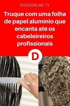 Hidratação natural para cabelos | Truque com uma folha de papel alumínio que encanta até os cabeleireiros profissionais