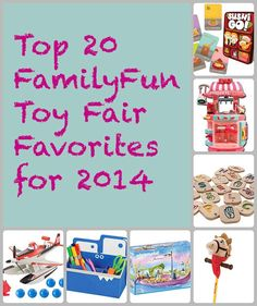 Top 20 toys Family Fun Magazine - new and exciting for all ages