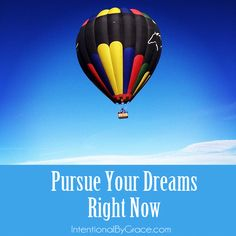 Too many of us have forgotten how to dream. Here are four tips to pursue your dreams right now.