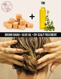 Give your scalp some love with this brown sugar and olive oil treatment.