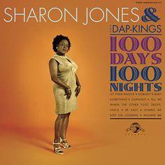 100 Days, 100 Nights - Sharon Jones & The Dap-Kings