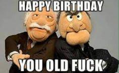 happy birthday old man 49 - Yahoo Image Search Results Happy Birthday Uncle, Funny Happy Birthday Wishes, Funny Birthday Cards, Happy Birthday Banners, Birthday Memes, Birthday Humorous, Birthday Greetings, Cute Birthday Quotes, Birthday Wishes Quotes
