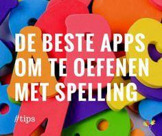 8 apps om te oefenen met spelling copy Primary Education, Primary School, Elementary Schools, Spelling For Kids, Learn Dutch, School Info, Social Media Apps, 21st Century Skills, School Items