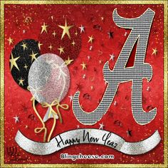 Happy new year with a team ready to roll Crimson Tide Football, Alabama Football, Alabama Crimson Tide, Alabama Baby, Happy New Year Images, Happy New Year Greetings, Alabama Wallpaper, University Of Alabama, Roll Tide