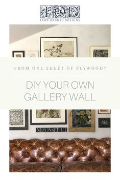How to DIY Your own IOD Gallery Wall From ONE SHEET OF PLYWOOD! - Iron Orchid Designs