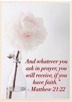Matthew - And whatever you ask in prayer, you will receive, if you have Faith. Walk By Faith, Faith In God, Faith Prayer, Scripture Quotes, Bible Scriptures, Faith Quotes, Prayer Board, Favorite Bible Verses, Lord And Savior