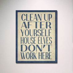 Harry Potter Typography // House Elves Dont Work Here 11 x 14 Poster Print // Wall Art. $15.00, via Etsy.