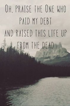 Jesus paid it all, all to Him I owe. Sin had left it's crimson stain. He washed it white as snow.