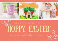 Happy Easter from your Independent Scentsy Consultant