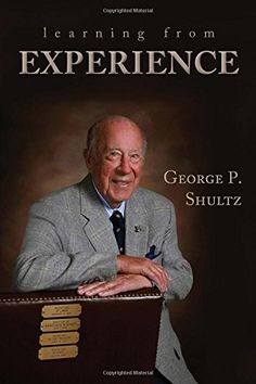 Learning from Experience by George P. Shultz https://www.amazon.com/dp/0817919848/ref=cm_sw_r_pi_dp_x_7CFVybYW4EF7J