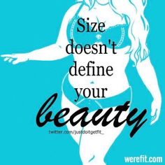 Size Doesn't Define Your Beauty