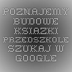 poznajemy budowe ksiazki przedszkole - Szukaj w Google