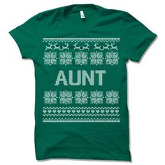 Aunt Ugly Christmas T-Shirt.