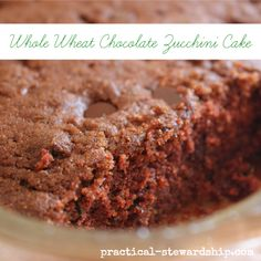 Secretly Healthy Whole Wheat Chocolate Zucchini Cake: This is a great way to use the abundance of zucchini!