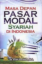 TOKO BUKU RAHMA: MASA DEPAN PASAR MODAL SYARIAH DI INDONESIA