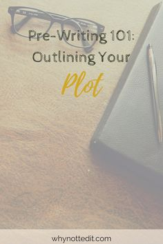 Even if you're not writing a plot-driven story, things have to happen to your characters. Outlining your plot is the easiest way to get organized.