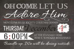 Oh Come Let Us Adore Him! Relief Society Christmas Invite