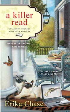 A Killer Read (An Ashton Corners Book Club Mystery #1) by Erika Chase....first book in a fun series.