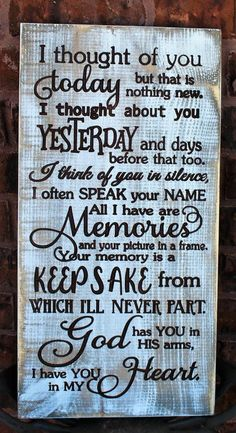 Grandma Quotes Discover I thought of you today - Sympathy gifts for loss of loved one - In loving memory sign - Wood sign - Grief Signs - Memorial wooden signs I Thought Of You Today, I Think Of You, Just For You, Thinking Of You Today, You Are My Heart, New You, Engraved Wood Signs, Wooden Signs, In Loving Memory Gifts