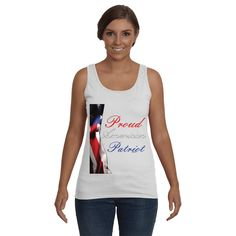 Funny Tank Tops, Funny sayings . Proud American Patriot Graphic tank top. Adult tank top, shirts for Women.