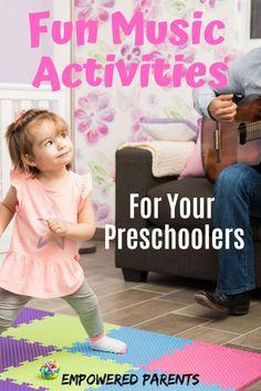 Fun Music Activities for Your Preschoolers - Empowered Parents