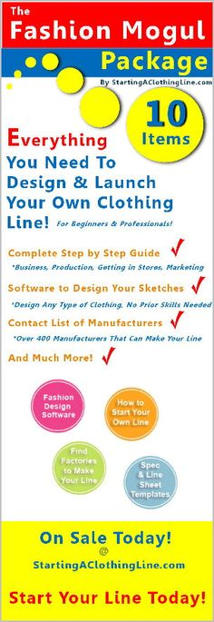How to Start a Clothing line from scratch, software to design it, apparel manufacturers to make it and more. The Fashion Mogul Package from StartingAClothingLine.com!