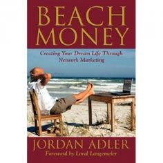 Beach Money by Jordan Adler an Eagle in SendoutCards! Learn about residual income and not giving up!