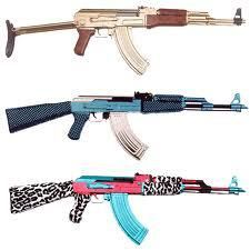 AK-47.  I want the pink/blue/ and animal print!