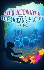 Original cover of Miri Attwater and the Ocean's Secret