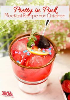 Pretty in Pink Mocktail Recipe for Children Mocktails For Kids, Sparkling Drinks, Chocolate Dipped Strawberries, Strawberry Dip, Triple Sec, Pink Lemonade, Kids Meals, Pretty In Pink, Children