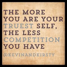 Be your best self. No comparison, no competition.