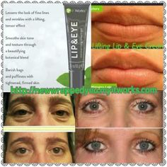It Works! Lip and Eye cream. Baggy eyes, crows feet, laugh lines?? Lift them up and smooth them out NATURALLY!!   www.Facebook.com/newwrappedyou