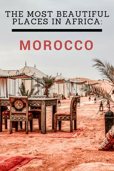 The most beautiful Places in Africa: Morocco