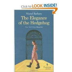 The Elegance of the Hedgehog by Muriel Barberry & Alison Anderson (translator) $10.20 #Books #The_Elegance_of the_Hedgehog #Muriel_Barberry #Alison_Anderson