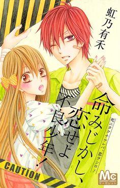 Inochi Mijikashi, Koiseyo Furyou Shounen! (Manga) - MyAnimeList.net