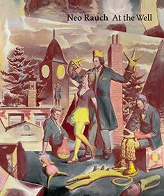 Neo Rauch: At the Well (2015-01-27) by Unknown