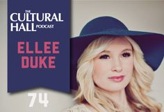 The Cultural Hall:episode 68, Elle Duke is 16 years old. She loves music. Loves to sing.    And she is REALLY good.    REALLY REALLY good.    She loves the church, loves her family, writes her own songs and is going big places (Mark My WORDS!)    Give a listen…I dare you to disagree with me.   ~theculturalhall.com