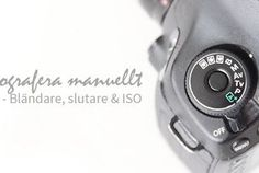 Bländare, slutare & ISO