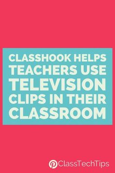 Instead of searching through YouTube for perfect classroom television clips to start a lesson or illustrate a concept, ClassHook helps teachers.