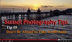Sunset Photography Tips Video Tutorials