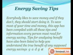 """Learn to save a lot of your hard earned money with this incredible app """"How to make your house energy and cost efficient"""" that lists the most easiest tips by the experts to help you develop the habit of energy saving. http://innateapps.com/HowToMakeYourHouseEnergyAndCostEfficient.php"""