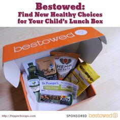 Bestowed: Find New Healthy Choices for Your Child's Lunch Box  #backtoschool #lunchbox #snacks #healthy