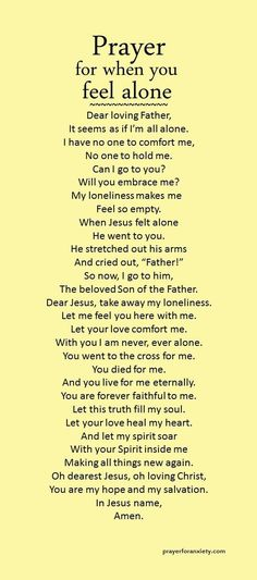 This prayer for when you feel alone helps you find true comfort. Let your soul be filled with the Spirit of the Lord.