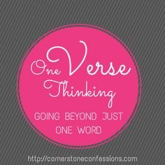 One Verse Thinking--Going Beyond Just One Word #settinggoals