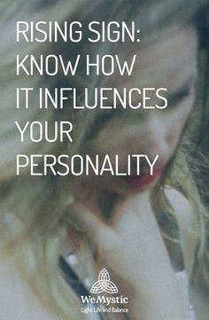 Have you have looked into someone's attitudes and though they have nothing to do it that person's zodiac sign? Like that Leo friend that doesn't care about image, a Scorpio that is not secretive or a Cancer that doesn't really care about family? Usually, we only know our Sun Sign, but there are many other celestial influences in people's lives. One of the strongest is the rising sign.